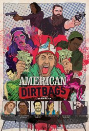 Watch Full Movie :American Dirtbags (2015)
