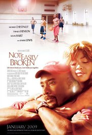 Not Easily Broken (2009)