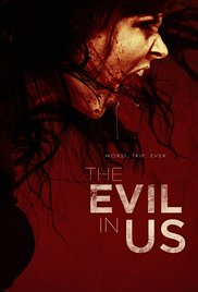 Watch Full Movie :The Evil in Us (2016)