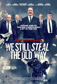 Watch Full Movie :We Still Steal the Old Way (2016)