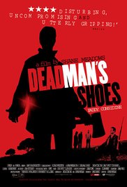Dead Mans Shoes 2004