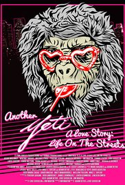 Yeti: a Love Story, Life on the Streets (2015)