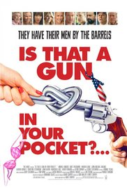 Watch Full Movie :Is That a Gun in Your Pocket? (2016)