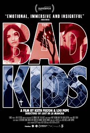 The Bad Kids (2016)