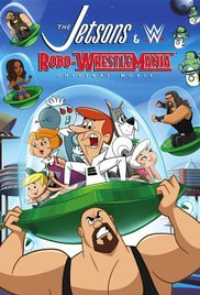 The Jetsons & WWE: RoboWrestleMania! (2017)