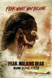 Fear the Walking Dead (TV Series 2015)