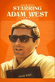 Starring Adam West (2013)