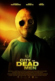 Watch Full Movie :City of Dead Men (2014)