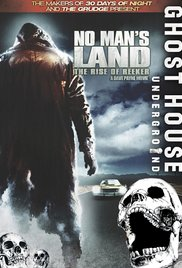 No Mans Land: The Rise of Reeker (2008)
