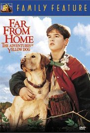 Far From Home The Adventures Of Yellow Dog 1995