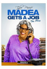 Tyler Perrys Madea Gets A Job 2013 Play