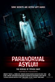 Paranormal Asylum: The Revenge of Typhoid Mary 2013