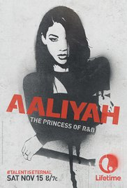 Aaliyah: The Princess of R&B (TV Movie 2014)