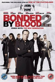 Bonded by Blood 2 (2015)