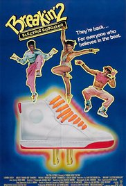 Breakin 2: Electric Boogaloo (1984)