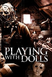 Playing with Dolls (2015)