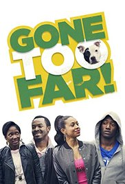 Gone Too Far (2013)