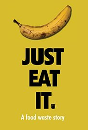 Just Eat It: A Food Waste Story (2014)