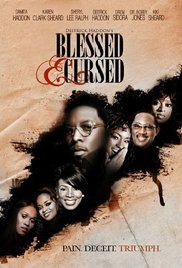Blessed and Cursed (2010)