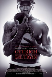Get Rich or Die Trying (2005)