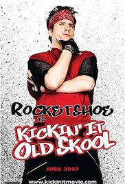 Kicking It Old Skool (2007)