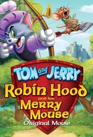Tom and Jerry: Robin Hood and His Merry Mouse 2012