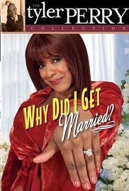 Why Did I Get Married? (Video 2006)