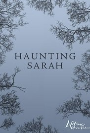 Haunting Sarah (TV Movie 2005)