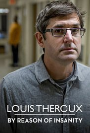 Louis Theroux - By Reason of Insanity Part 2 (2015)
