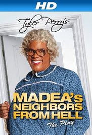 Tyler Perrys Madeas Neighbors From Hell (2014)