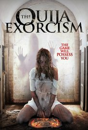 The Ouija Exorcism (2015)