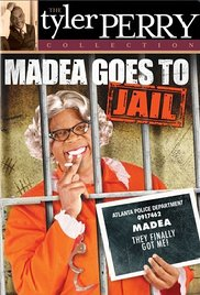 Madea Goes to Jail The Play 2006