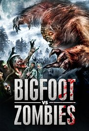 Bigfoot Vs. Zombies (2016)