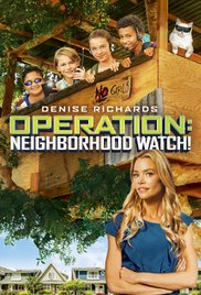 Operation: Neighborhood Watch! (2015)