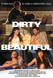 Dirty Beautiful (2015)