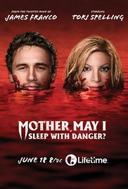 Watch Full Movie :Mother, May I Sleep with Danger? (TV Movie 2016)