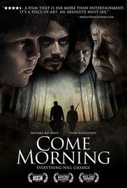 Come Morning (2012)
