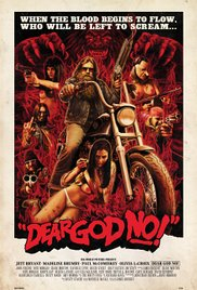 Dear God No! (2011)