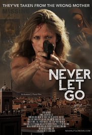 Never Let Go (2015)