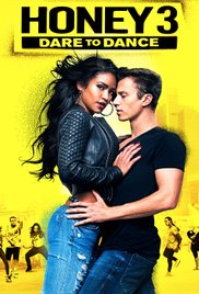 Watch Full Movie :Honey 3: Dare to Dance (2016)