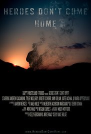 Watch Full Movie :Heroes Dont Come Home (2015)